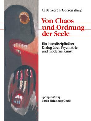 Von Chaos und Ordnung der Seele von Benkert,  Otto, Gorsen,  Peter, Kraft,  Hartmut, Poley,  Stefanie, Sobota,  Katharina, Welsch,  Wolfgang