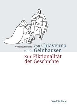 Von Chiavenna nach Gelnhausen von Hasberg,  Wolfgang
