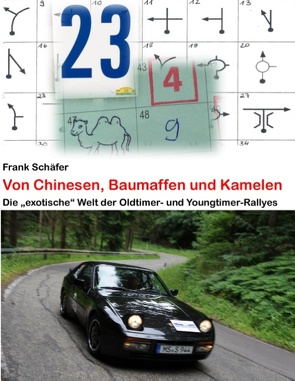 Von Chinesen, Baumaffen und Kamelen von Schäfer,  Frank