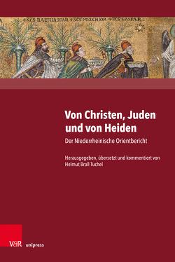 Von Christen, Juden und von Heiden von Brall-Tuchel,  Helmut