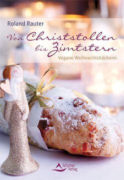 Von Christstollen bis Zimtstern von Rauter,  Roland
