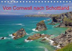 Von Cornwall nach Schottland (Tischkalender 2018 DIN A5 quer) von Pantke,  Reinhard