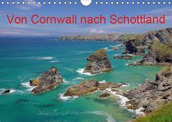 Von Cornwall nach Schottland (Wandkalender 2019 DIN A4 quer) von Pantke,  Reinhard