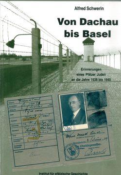 Von Dachau bis Basel von Paul,  Roland, Schwerin,  Alfred