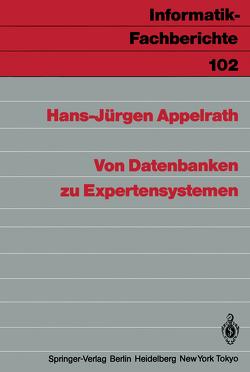 Von Datenbanken zu Expertensystemen von Appelrath,  Hans-Jürgen
