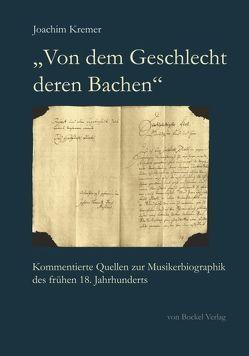 """""""Von dem Geschlecht deren Bachen"""" von Kremer,  Joachim"""