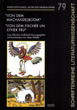 """""""Von dem Machandelboom"""" /""""Von dem Fischer un syner Fru"""" von Grimm,  Jacob, Grimm,  Wilhelm, Rölleke,  Heinz, Runge,  Philipp O"""