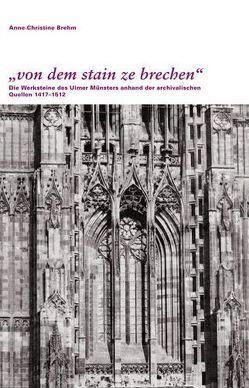 """""""von dem stain ze brechen"""" von Brehm,  Anne-Christine"""