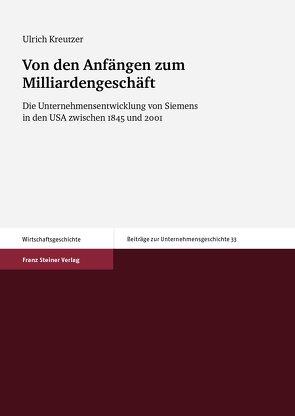 Von den Anfängen zum Milliardengeschäft von Kreutzer,  Ulrich
