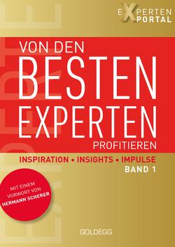 Von den besten Experten profitieren, Band 1 von Expertenportal
