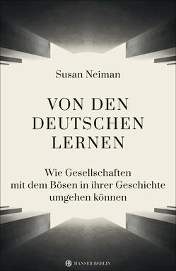 Von den Deutschen lernen von Goldmann,  Christiana, Neiman,  Susan