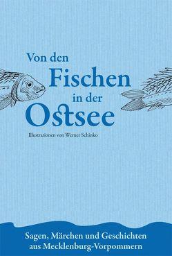 Von den Fischen in der Ostsee von Burkhardt,  Albert, Schinko,  Werner