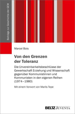 Von den Grenzen der Toleranz von Bois,  Marcel, Tepe,  Marlis