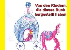 Von den Kindern, die dieses Buch hergestellt haben von Keine,  Die Künstler: Jana,  Jolia,  Joshitha,  Jule,  Leona,  Lilli,  Luis,  Luisa,  Luisa,  Maxi,  Mia,  Tristan und Vincent