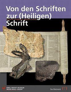 Von den Schriften zur (Heiligen) Schrift von Staubli,  Thomas, Steymanns,  Hans Ulrich