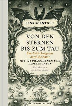 Von den Sternen bis zum Tau von Konstantinov,  Vitali, Soentgen,  Jens