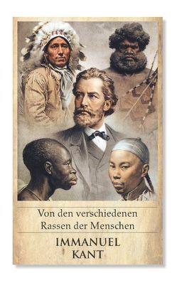 Von den verschiedenen Rassen der Menschen von Kant,  Immanuel, Schröder,  Philip