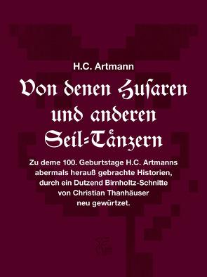 Von denen Husaren und anderen Seil-Tänzern von Artmann,  H. C., Cikán,  Ondrej, Thanhäuser,  Christian