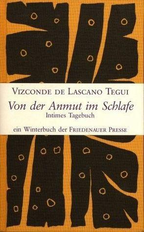 Von der Anmut im Schlafe von de Lascano Tegui,  Vizconde, Hussel,  Horst