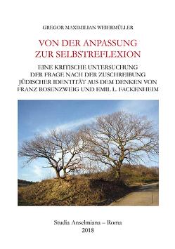 Von der Anpassung zur Selbstreflexion von Weiermüller,  Gregor Maximilian