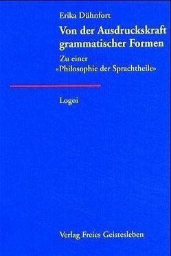 Von der Ausdruckskraft grammatischer Formen von Dühnfort,  Erika, Krüger,  Manfred