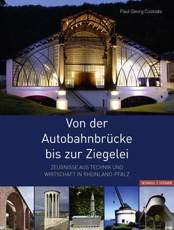 Von der Autobahnbrücke bis zur Ziegelei von Custodis,  Paul-Georg, Generaldirektion Kulturelles Erbe,  Rheinland-Pfalz