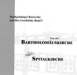 Von der Bartholomäuskirche bis zur Spitalkirche von Buck,  Lothar, Kufferrath-Lampl,  Sabine, Oechsner,  Heinz, Schad,  Petra, Sieb,  Elsbeth