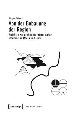 Von der Bebauung der Region von Wiener,  Jürgen