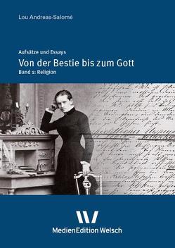 """""""Von der Bestie bis zum Gott"""" von Andreas-Salomé,  Lou, Schwab,  Hans Rüdiger"""