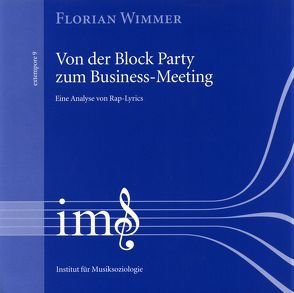 Von der Block Party zum Business-Meeting von Wimmer,  Florian