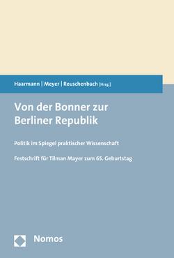 Von der Bonner zur Berliner Republik von Haarmann,  Lutz, Meyer,  Robert, Reuschenbach,  Julia