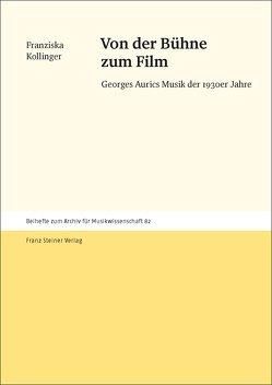Von der Bühne zum Film von Kollinger,  Franziska