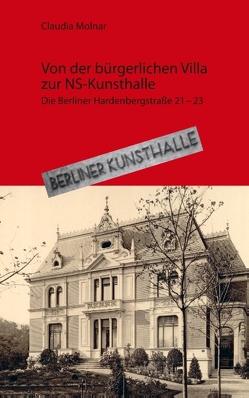 Von der bürgerlichen Villa zur NS-Kunsthalle von Molnár,  Claudia