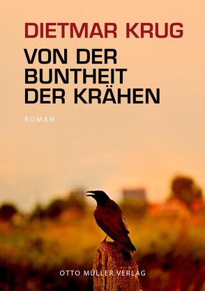 Von der Buntheit der Krähen von Krug,  Dietmar