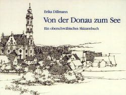 Von der Donau zum See von Binder,  Hagen, Dillmann,  Erika