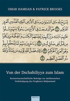 Von der Dschahiliyya zum Islam von Brooks,  Patrick, Hamdan,  Omar