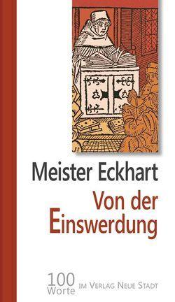 Von der Einswerdung von Griesmayr,  Gudrun, Meister Eckhart