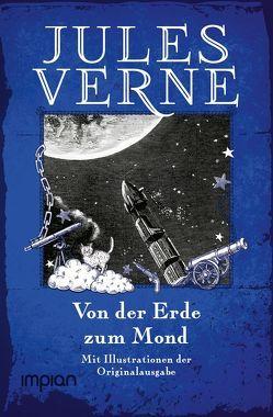 Von der Erde zum Mond von Verne,  Jules