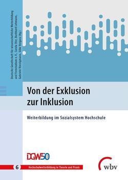 Von der Exklusion zur Inklusion von Iller,  Carola, Lehmann,  Burkhard, Vergara,  Silke, Vierzigmann,  Gabriele