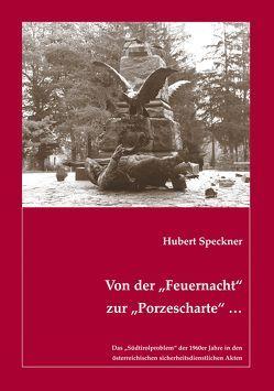 """Von der """"Feuernacht"""" zur """"Porzescharte"""" … von Speckner,  Hubert"""