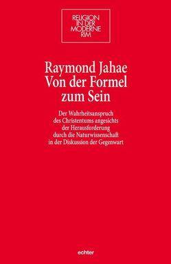 Von der Formel zum Sein von Jahae,  Raymond