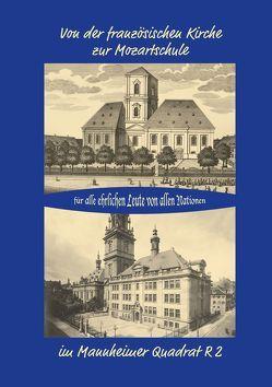 Von der französischen Kirche zur Mozartschule von Keller,  Volker