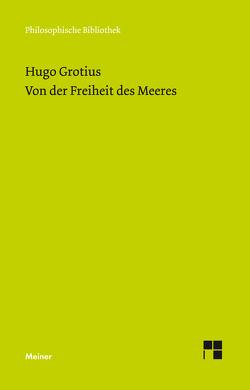 Von der Freiheit des Meeres von Boschan,  Richard, Grotius,  Hugo