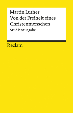Von der Freiheit eines Christenmenschen von Linde,  Gesche, Luther,  Martin