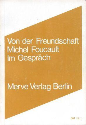 Von der Freundschaft als Lebensweise von Foucault,  Michel, Karbe,  Marianne, Seitter,  Walter