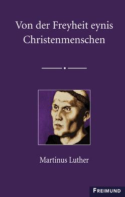 Von der Freyheit eynis Christenmenschen von Schöne,  Jobst