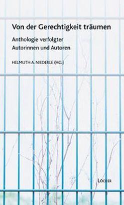 Von der Gerechtigkeit Träumen von Niederle,  Helmut A