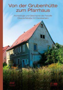 Von der Grubenhütte zum Pfarrhaus von Wiegand,  Hermann