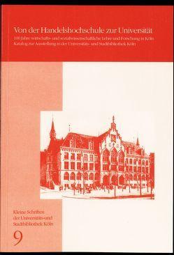 Von der Handelshochschule zur Universität von Depping,  Ralf, Gabel,  Gernot, Lange,  Gisela, Meister,  Heinrich, Suthaus,  Christiane