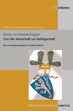Von der Herrschaft zur Gefolgschaft von von Westernhagen,  Dörte